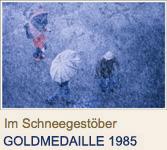 Im Schneegestöber - GOLDMEDAILLE 1985