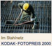 Im Stahlnetz - KODAK-FOTOPREIS 2000